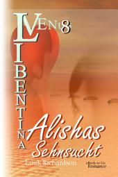 Alishas Sehnsucht (VENUS Libentina Bd8)
