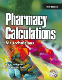 Pharmacy Calculations for Technicians