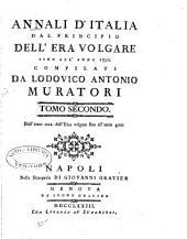 Annali d'Italia dal principio dell' era volgare sino all' anno 1750: Volume 2