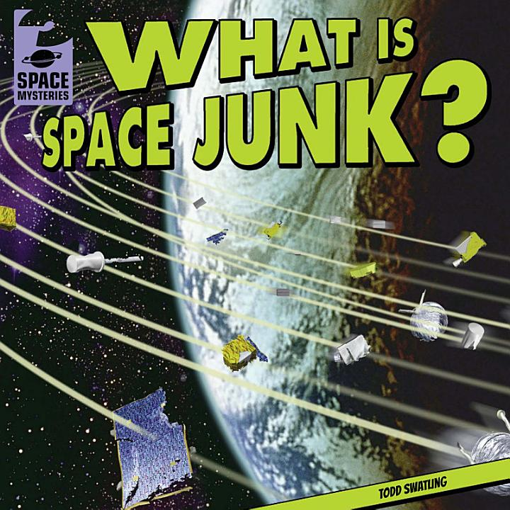 What Is Space Junk?