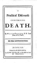 A practical discourse concerning death     The three and twentieth edition PDF
