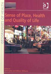 Sense Of Place Health And Quality Of Life Book PDF