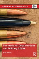 International Organizations and Military Affairs PDF