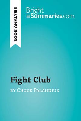 Fight Club by Chuck Palahniuk  Book Analysis