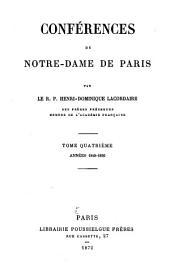 Conférences de Notre-Dame de Paris: Années 1849 - 1850, Volume4