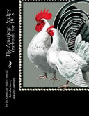 The American Poultry Yearbook for 1915 PDF