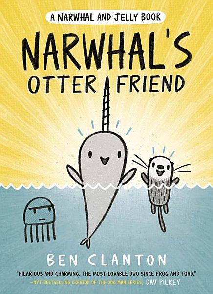 Download Narwhal s Otter Friend Book