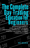 The Complete Day Trading Education for Beginners PDF