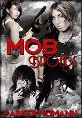 Mob Broads : Erotic Sex Story: (Adults Only Erotica)
