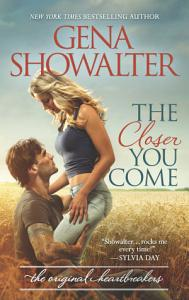 The Closer You Come Book