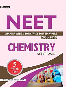 NEET CHAPTER WISE   TOPIC WISE SOLVED PAPERS  CHEMISTRY Competitive Exam Book 2021 PDF