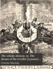 The whisky demon  or  The dream of the reveller  a poem  illustr  by W  Phillips PDF