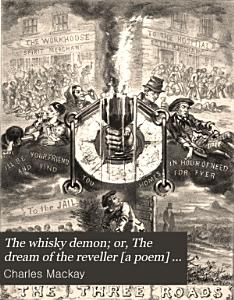 The whisky demon  or  The dream of the reveller  a poem  illustr  by W  Phillips