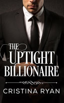 The Uptight Billionaire PDF