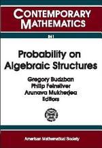 Probability on Algebraic Structures