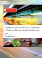 Sustainability  Eco efficiency  and Conservation in Transportation Infrastructure Asset Management PDF