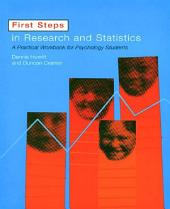 First Steps In Research and Statistics: A Practical Workbook for Psychology Students