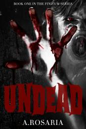 Undead: Book One in the Finitum Series