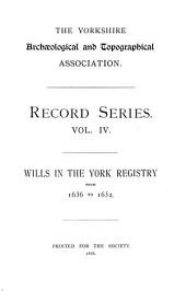 Wills in the York Registry from 1636 to 1652