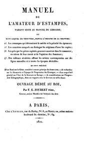 Manuel de L'amateur D'estampes: Faisant Suite Au Manuel Du Libraire ... : Précédé D'un Essai Sur Le Génie, Considéré Comme Principe Des Beaux-arts ...