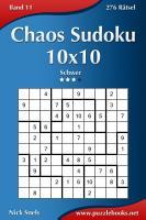 Chaos Sudoku 10x10   Schwer   Band 11   276 R  tsel PDF