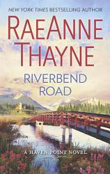 Riverbend Road Haven Point Book 4  Book PDF