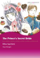 The Prince's Secret Bride: Mills & Boon Comics