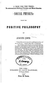 Social Physics: From the Positive Philosophy of Auguste Comte