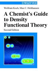 A Chemist's Guide to Density Functional Theory: Edition 2