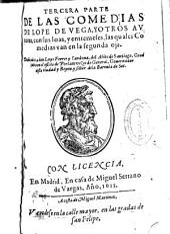 Tercera parte de las comedias de Lope de Vega y otros autores ...