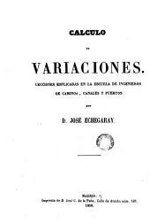 Calculo de variaciones: lecciones explicadas en la Escuela de Ingenieros de Caminos, Canales y Puertos