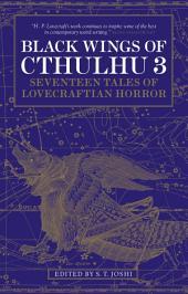 Black Wings of Cthulhu (Volume Three)