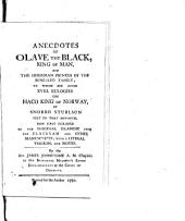 Anecdotes of Olave the Black, King of Man, and the Hebridian princes of the Somerled family to which are added xviii eulogies on Haco King of Norway,: by Snorro Sturlson, poet to that monarch ; now first published in the original Islandic from the Flateyan and other manuscripts; with a literal version and notes