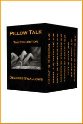 Pillow Talk Collection