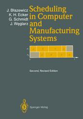 Scheduling in Computer and Manufacturing Systems: Edition 2