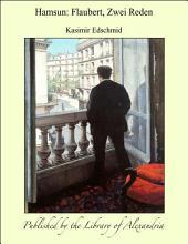 Hamsun: Flaubert, Zwei Reden