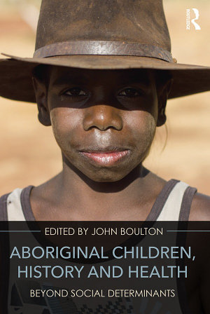 Aboriginal Children  History and Health PDF