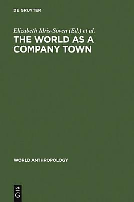 The World as a Company Town