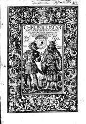 Chronicon abbatis Urspergen: a Nino rege Assyriorum magno usque ad Fridericum II Romanorum imperatorem