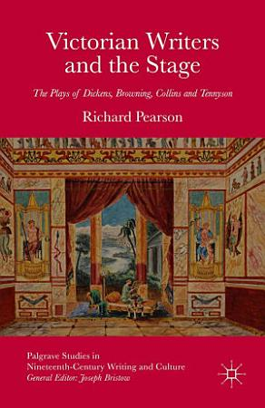 Victorian Writers and the Stage PDF