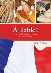 À Table !: The Food Culture of France, Édition 2