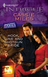 Hook, Line and Shotgun Bride