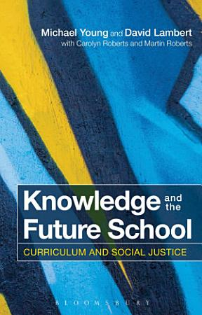 Knowledge and the Future School PDF