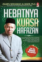 Hebatnya Kuasa Hafazan