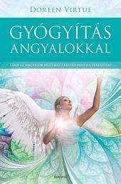 Gyógyítás angyalokkal