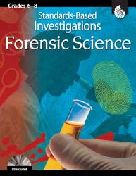 Forensic Science, Grades 6-8