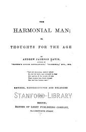 The Harmonial Man, Or, Thoughts for the Age