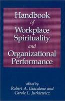 Handbook of Workplace Spirituality and Organizational Performance PDF