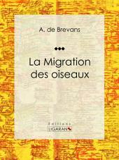 La migration des oiseaux: Essai sur les sciences naturelles