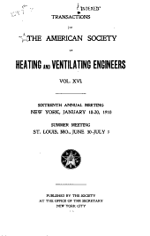 Transactions of the American Society of Heating and Ventilating Engineers: Volume 16